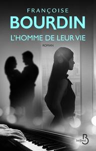 L'homme de leur vie - Françoise Bourdin | Showmesound.org
