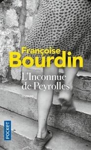 Françoise Bourdin - L'inconnue de Peyrolles.