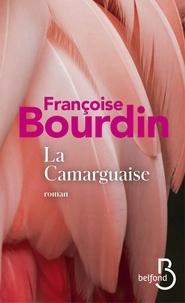 Françoise Bourdin - La camarguaise.
