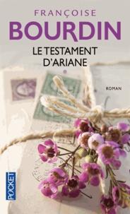 Téléchargez des manuels de français gratuits Le testament d'Ariane  - Tome 1 par Françoise Bourdin
