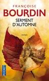 Françoise Bourdin - Serment d'automne.