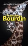 Françoise Bourdin - Si loin, si proches.