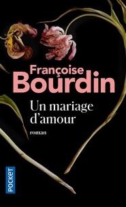 Françoise Bourdin - Un mariage d'amour.
