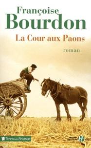 La Cour aux Paons - Françoise Bourdon |