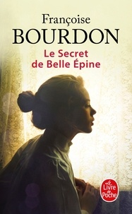 Françoise Bourdon - Le secret de Belle Epine.