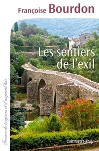 Françoise Bourdon - Les Sentiers de l'exil.