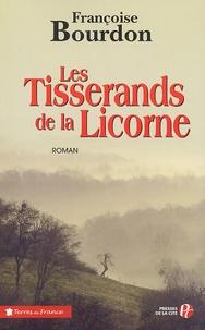 Les Tisserands de la Licorne - Françoise Bourdon  