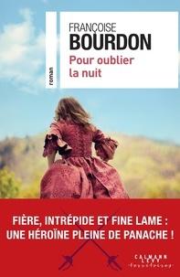 Françoise Bourdon - Pour oublier la nuit.
