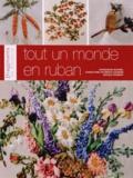 Françoise Bourel et Christiane Peymirat-Husser - Tout un monde en ruban.