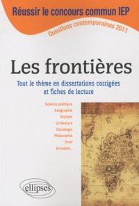 Françoise Bournay-Mähl et Nicolas Lemas - Les frontières - Tout le thème en dissertations corrigées et fiches de lecture.