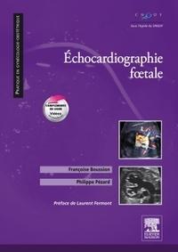 Françoise Boussion et Philippe Pézard - Echocardiographie foetale.