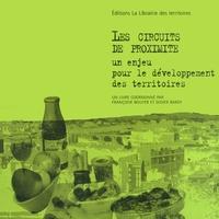 Françoise Bouyer et Didier Bardy - Les circuits de proximité, un enjeu pour le développement des territoires.