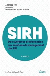 Françoise Bragard et Gérard Piétrement - SIRH - Des systèmes d'information au système de management des RH.