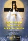 Françoise Breynaert - Amsterdam, Notre-Dame de tous les peuples - Explication des messages et de la demande d'un 5e dogme.