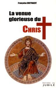 Françoise Breynaert - La venue glorieuse du Christ et millenium.