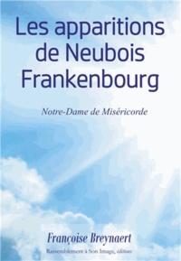 Françoise Breynaert - Les apparitions de Neubois Frankenbourg - Notre-Dame de Miséricorde.