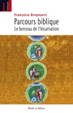 Françoise Breynaert - Parcours biblique - Le berceau de l'Incarnation.