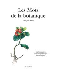 Histoiresdenlire.be Les Mots de la botanique - Dictionnaire, Terminologie bilingue français-anglais Image