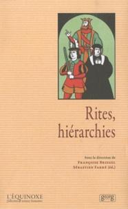 Françoise Briegel - Rites, hiérarchies.