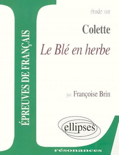 Colette Le Blé En Herbe