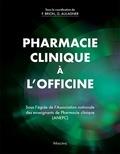 Françoise Brion et Gilles Aulagner - Pharmacie clinique à l'officine.