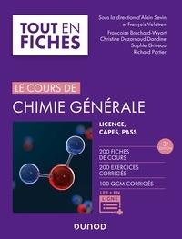 Alain Sevin et Françoise Brochard-Wyart - Chimie générale - Tout le cours en fiches - 3e éd - Licence, CAPES, PASS.