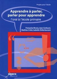 Accentsonline.fr Apprendre à parler, parler pour apprendre - L'oral à l'école primaire Image