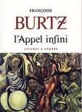 Françoise Burtz - L'appel infini - Lettres à Andrée.