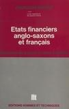 Françoise Bussac - États financiers anglo-saxons et français : comparaison des pratiques et normes comptables.