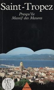 Françoise Cachin - Saint-Tropez - Presqu'île, massif des Maures.