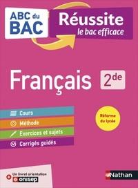 Françoise Cahen et Garance Kutukdjian - Français 2de - Avec 1 livret orientation Onisep.