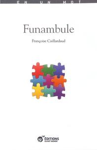 Françoise Caillardaud - Funambule.