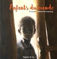Françoise Caillette-Deneubourg - Enfants du monde.