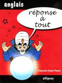 Françoise Camy-Peyret - Réponse à tout Anglais.