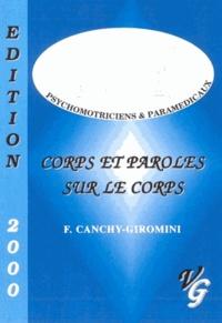 Françoise Canchy-Giromani - Corps et paroles sur le corps.