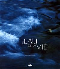 Françoise Cappelle - L'eau de la vie. 1 CD audio