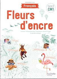Lien de téléchargement gratuit du livre électronique Fleurs d'encre Français CM1 Cycle 3  - Livre élève par Françoise Carrier, Chantal Bertagna  (Litterature Francaise) 9782017872597