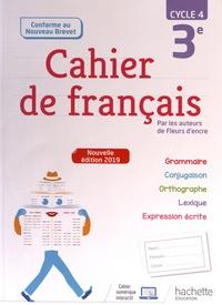 Françoise Carrier-Nayrolles et Chantal Bertagna - Cahier de français 3e cycle 4.