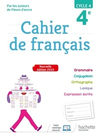Françoise Carrier-Nayrolles et Chantal Bertagna - Cahier de français 4e cycle 4.