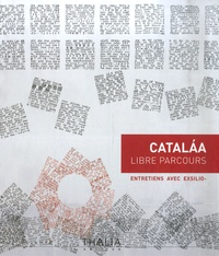 Françoise Catalaa et  Exsilio- - Catalaa - Libre parcours.