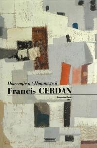 Françoise Cazal - Hommage à Francis Cerdan.