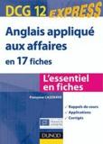 Françoise Cazenave - DCG12 Anglais appliqué aux affaires en 17 fiches.