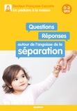 Françoise Ceccato - Questions / réponses autour de l'angoisse de la séparation.