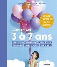 Françoise Ceccato - Votre enfant - 3 à 7 ans.