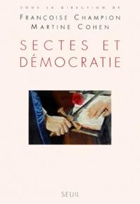 Françoise Champion - Sectes et démocratie.
