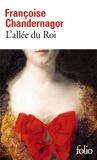 Françoise Chandernagor - L'allée du Roi.