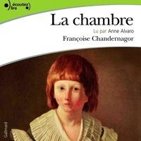 Françoise Chandernagor - La chambre.