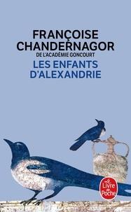 Françoise Chandernagor - La Reine oubliée Tome 1 : Les enfants d'Alexandrie.