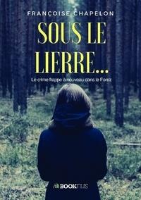 Françoise Chapelon - Sous le lierre....