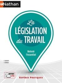 Françoise Charoux et Yvonne Jeaneau - La législation du travail.